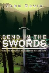 Image for Send in the Swords: fourth episode of Enemies of Society