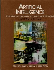 Image for Artificial Intelligence: Structures and Strategies for Complex Problem Solving