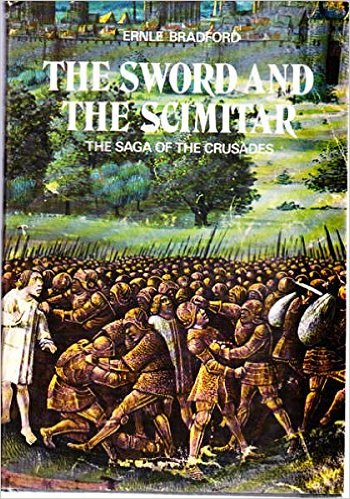 Image for Sword and the Scimitar: Saga of the Crusades