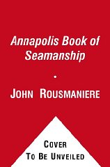 Image for The Annapolis Book of Seamanship