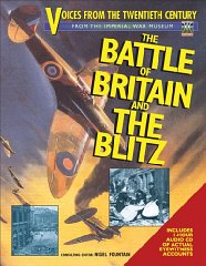 Image for The Battle of Britain and The Blitz: Voices from the Twentieth Century