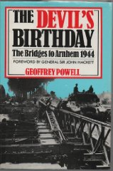 Image for The Devil's Birthday: Bridges to Arnhem, 1944