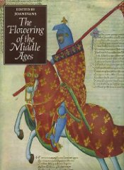 Image for The Flowering of the Middle Ages (The Great Civilizations)