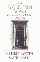 Image for The Goldfish Bowl: Married to the Prime Minister 1955-1997