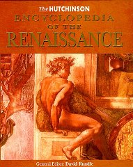 Image for The Hutchinson Encyclopedia of the Renaissance