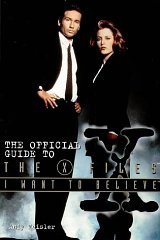 Image for I Want to Believe: Official Guide to the X-files (X Files)