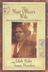 Image for The Nazi Officer's Wife: How One Jewish Woman Survived the Holocaust
