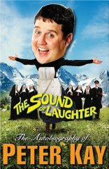 Image for The Sound of Laughter: The Autobiography of Peter Kay