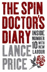 Image for The Spin Doctor's Diary: Inside Number 10 with New Labour