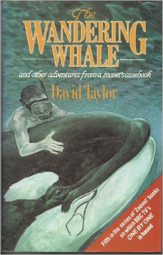 Image for Wandering Whale and Other Adventures from a Zoo Vet's Casebook