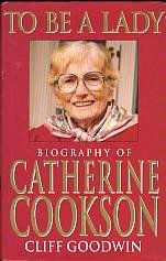 Image for To be a Lady: Story of Catherine Cookson