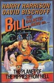 Image for Bill, the Galactic Hero on the Planet of the Hippies from Hell