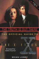 Image for Official Guide to the X-files: Truth is Out There v. 1 (X Files)