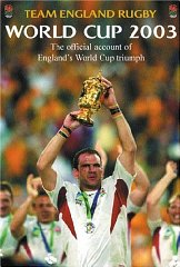 Image for Team England Rugby: World Cup 2003: The Official Account of England's World Cup Triumph [Illustrated]