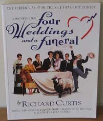 Image for Four Weddings and a Funeral: The Screenplay from the No. 1 Smash Hit Comedy
