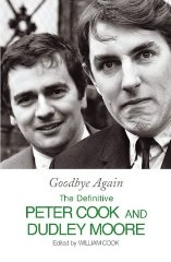 Image for Goodbye Again: The Definitive Peter Cook and Dudley Moore