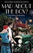 Image for Mad About the Boy? (Jack Haldean Murder Mystery)