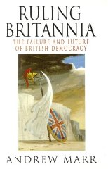 Image for Ruling Britannia: Failure and Future of British Democracy