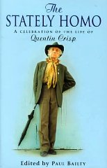 Image for The Stately Homo: A Celebration of the Life of Quentin Crisp