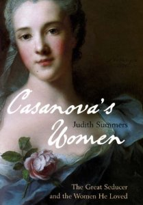 Image for Casanova's Women: The Great Seducer and the Women He Loved