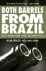 Image for Both Barrels from Brazil: My War Against the Numpties
