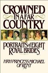Image for Crowned in a Far Country: Portraits of Eight Royal Brides