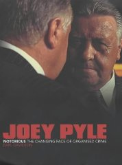 Image for Joey Pyle: Notorious - The Changing Face of Organised Crime