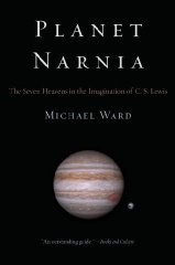 Image for Planet Narnia: The Seven Heavens in the Imagination of C. S. Lewis