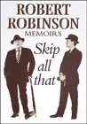 Image for Skip All That Robert Robinson Memoirs