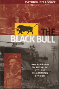 Image for The Black Bull: From Normandy to the Baltic with the 11th Armoured Division