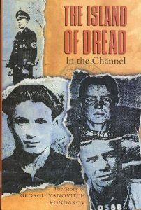 Image for The Island of Dread in the Channel: The Story of Georgi Ivanovitch Kondakov