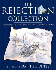 Image for The Rejection Collection: Cartoons You Never Saw, and Never Will See, in The New Yorker