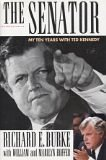 Image for The Senator: My Ten Years With Ted Kennedy