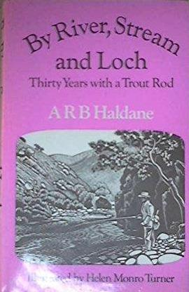 Image for By River, Stream and Loch: Thirty Years with a Trout Rod