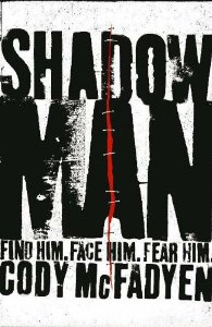 Image for Shadow Man(Uncorrected Bound Proof)