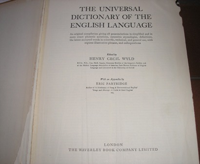 Image for The Universal Dictionary of the English Language ... Edited by H. C. Wyld ... With an appendix revised and enlarged by Eric Partridge