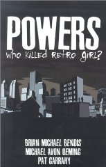 Image for Powers: Who Killed Retro Girl? v. 1