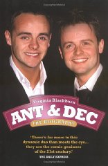 Image for Ant & Dec: The Biography