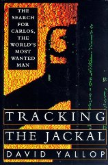 Image for Tracking the Jackal: The Search for Carlos, the World's Most Wanted Man