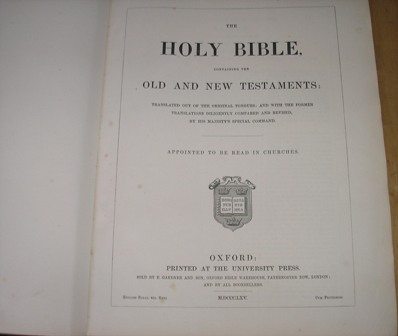 Image for The Holy Bible, Containing The Old And The New Testaments. Translated Out Of The Original Tongues; And With The Former Translations Diligently Compared And Revised, By His Majesty's Special Command. Appointed To Be Read In Churches.
