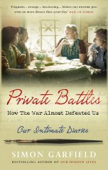 Image for Private Battles: How the War Almost Defeated Us: Our Intimate Diaries