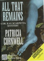 Image for All That Remains: Complete & Unabridged (Kay Scarpetta) [Audiobook]