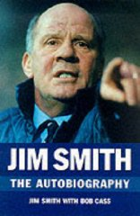 Image for Jim Smith: The Autobiography : It's Only a Game