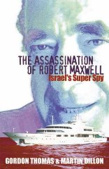 Image for The Assassination of Robert Maxwell: Israel's Superspy