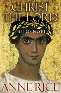 Image for Christ the Lord: Out of Egypt