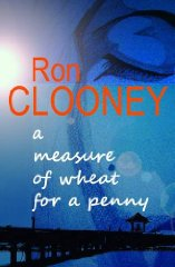 Image for A Measure of Wheat for a Penny (Signed)
