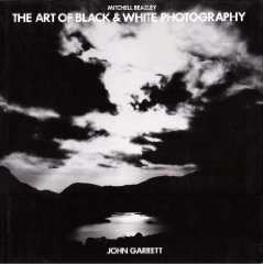 Image for Art of Black and White Photography