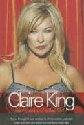 Image for Claire King: Confessions of a Bad Girl
