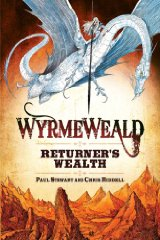 Image for Wyrmeweald: Returner's Wealth (Wyrmeweald Trilogy)