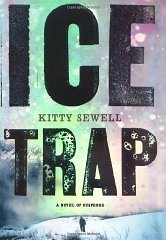 SEWELL, KITTY - Ice Trap
